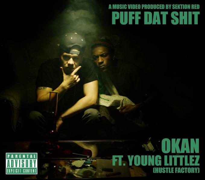 Okan ft. Young Littlez – Puff Dat Shit