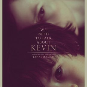 "MOVIES You NEED to see: ""We Need To Talk About Kevin"""