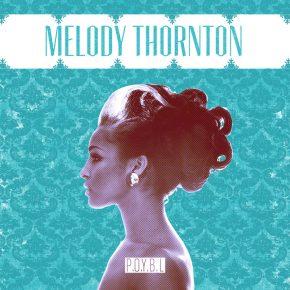 Melody Thornton Album Stream.