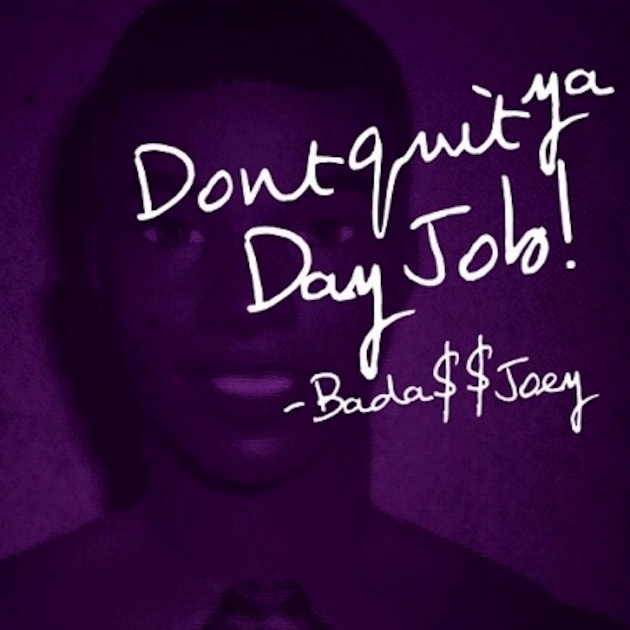 dont quit your day job Few things are as sad as wasting your life at a job you can't stand conversely,  someone  if it doesn't cheer you up, i don't know what will mark mendoza on.