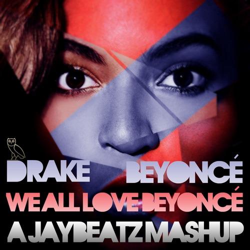 Beyonce x Drake