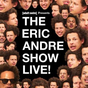 Eric Andre Brings The Chaos With The New 'ERIC ANDRE SHOW' Tour