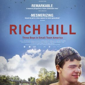 Emotionally Gripping Doc. 'RICH HILL' Trailer & Poster PREMIERE.
