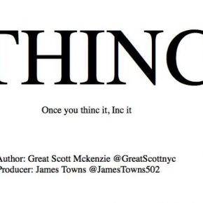 "Scott Mckenzie Impresses With New Audiobook "" THINC: Once You Think Of it, Inc It"""