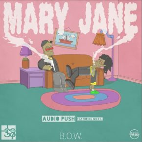 Audio Push Ft. Mike L - Mary Jane