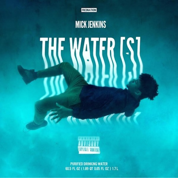 MICK JENKINS Play The Water