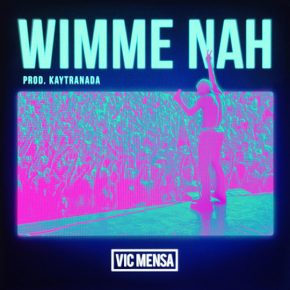 Vic Mensa - Wimme Nah