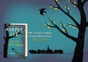First look at Cover for Harper Lee's ‪Upcoming Book 'Go Set A Watchman‬'