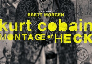The Hurt Lives In Kurt Cobain Doc Montage Of Heck (TRAILER.)