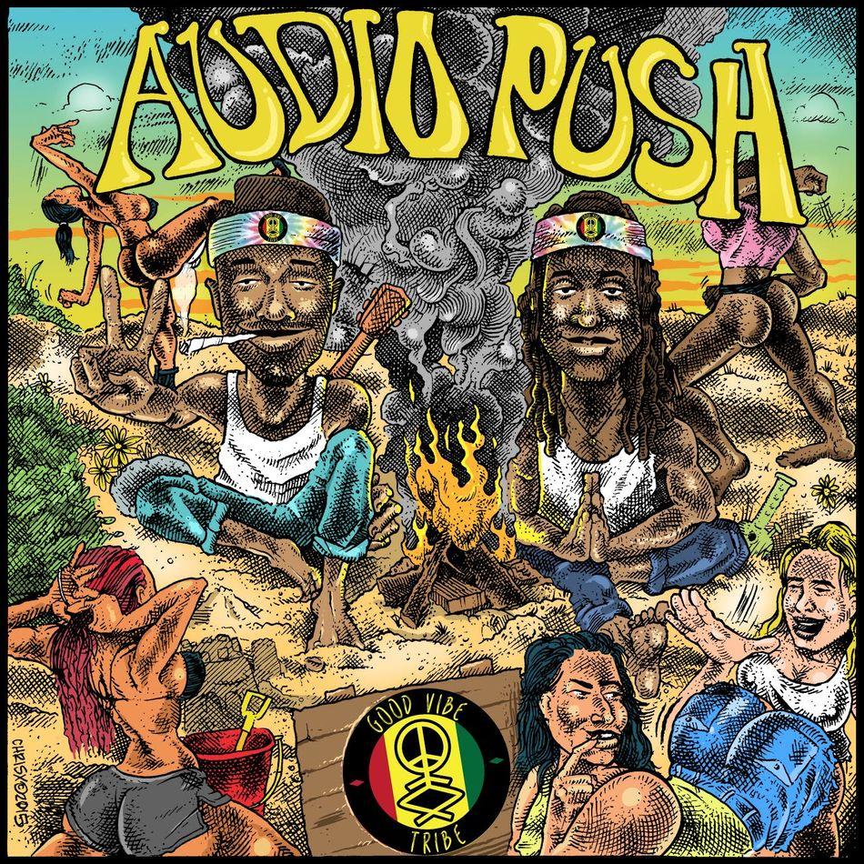 Good Vibe Tribe - Audio Push - Faux Society