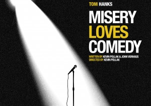 Any Comedian Will Tell You 'Misery Loves Comedy' (NEW DOC.)
