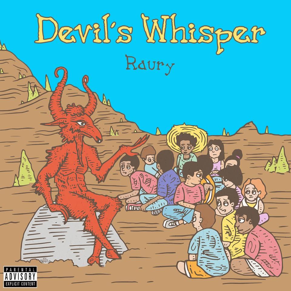Devils Whisper Raury