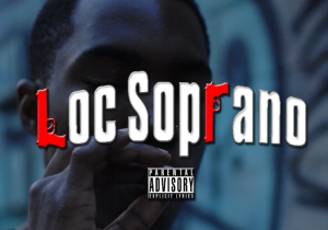 Loc Soprano – 'Court Date' (NEW MUSIC.)