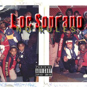 Loc Soprano - No Rules