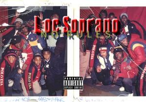 Loc Soprano – No Rules